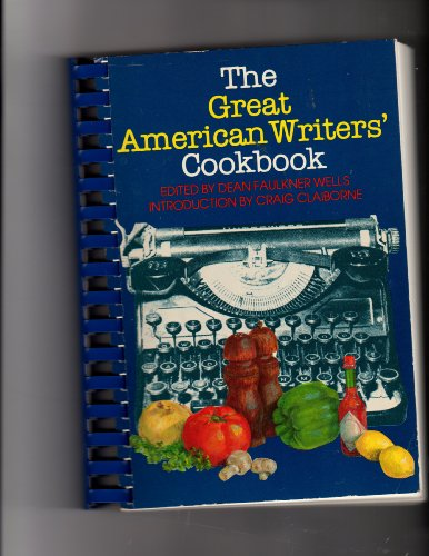 9780916242145: The Great American Writers' Cookbook