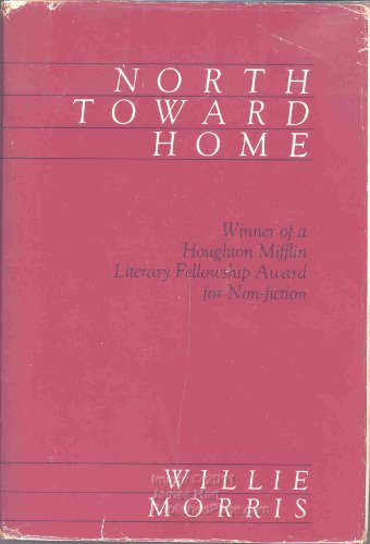 9780916242152: North Toward Home