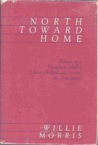 9780916242152 North Toward Home Abebooks Willie Morris 0916242153