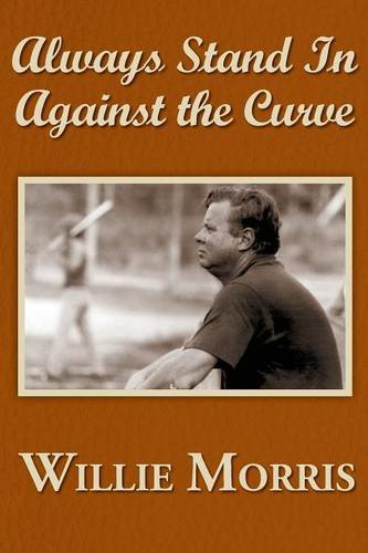 Always Stand In Against The Curve: Morris, Willie