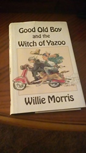 9780916242602: Good Old Boy and the Witch of Yazoo