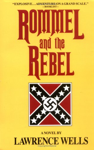9780916242657: Rommel and the Rebel