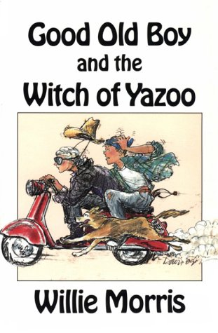9780916242671: Good Old Boy and the Witch of Yazoo