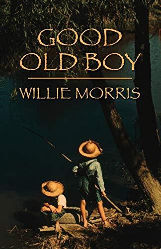 9780916242688: Good Old Boy: A Delta Boyhood