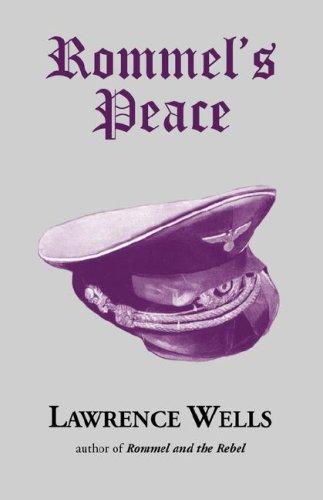 9780916242725: Rommel's Peace