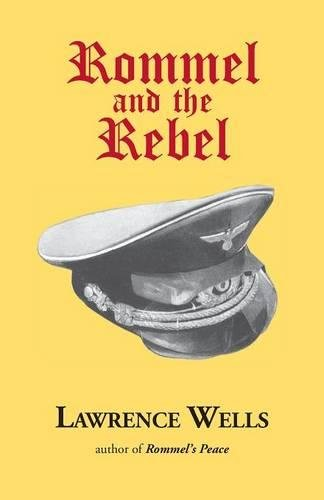 9780916242732: Rommel and the Rebel (Abridged Edition)