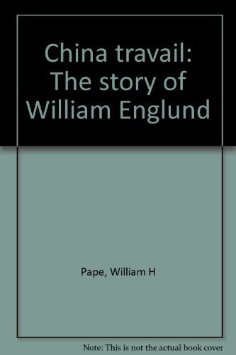 9780916248000: China travail: The story of William Englund