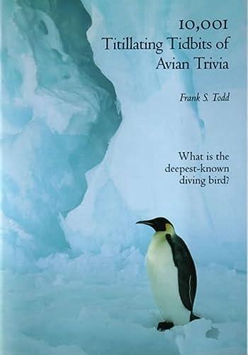 9780916251802: 10,001 Titillating Tidbits of Avian Trivia