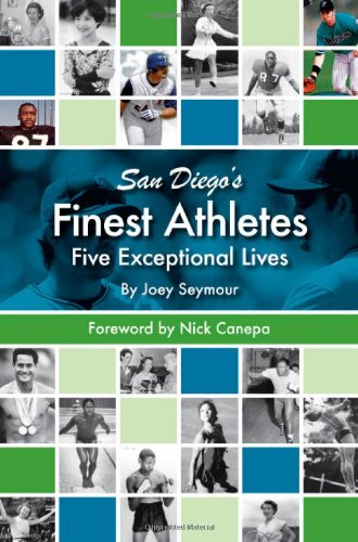 9780916251994: San Diego's Finest Athletes: Five Exceptional Lives