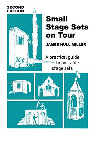 9780916260460: Small Stage Sets on Tour: A Practical Guide to Portable Stage Sets
