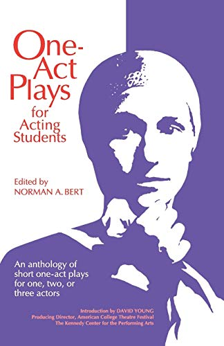 9780916260477: One Act Plays for Acting Students: An Anthology of Short One-Act Plays for One, Two or Three Actors