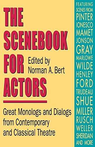 9780916260651: The Scenebook for Actors: Great Monologs & Dialogs from Contemporary & Classical Theatre (Books)