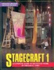 9780916260767: Stagecraft 1: A Complete Guide to Backstage Work