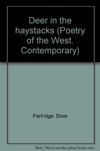 9780916272234: Deer in the haystacks (Poetry of the West)