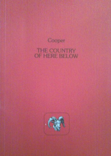 The Country of Here Below (Poetry of the West): Cooper, Wm