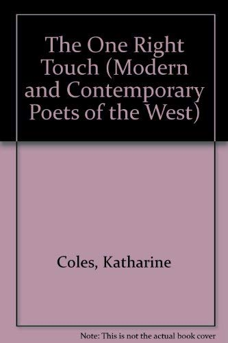 9780916272548: The One Right Touch (Modern and Contemporary Poets of the West)