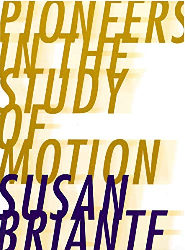 9780916272937: Pioneers in the Study of Motion (New)