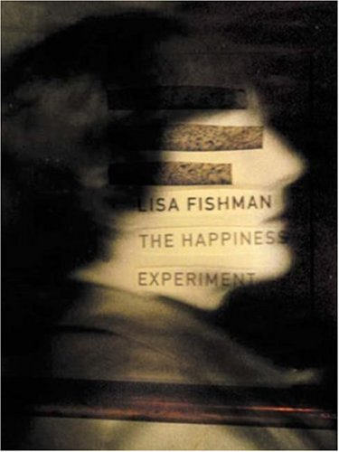 9780916272944: The Happiness Experiment (New)