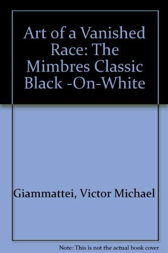 9780916280000: Art of a Vanished Race: The Mimbres Classic Black -On-White