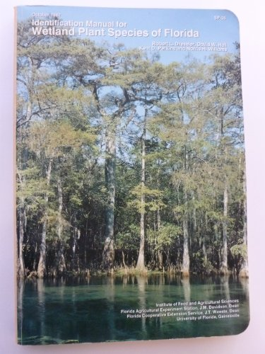 Identification Manual for Wetland Plant Species of Florida (SP-35): Robert L. Dressler
