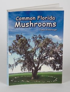 9780916287306: Common Florida mushrooms