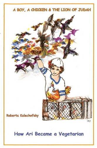 A Boy, A Chicken & The Lion of Judah: Roberta Kalechofsky
