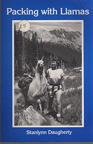 9780916289126: Packing With Llamas
