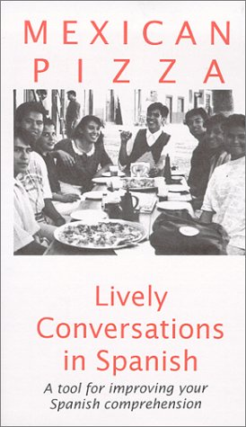 9780916289171: Mexican Pizza : Lively Conversations in Spanish [VHS]