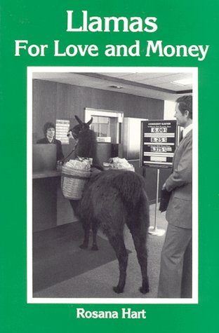 9780916289195: Llamas for Love and Money