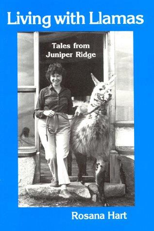 9780916289232: Living With Llamas: Tales from Juniper Ridge