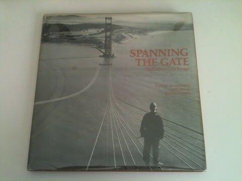 9780916290061: Baron Wolman presents Spanning the Gate