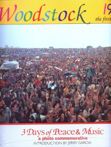 9780916290740: Woodstock 1969 : The First Festival : 3 Days of Peace & Music : A Photo Commemorative