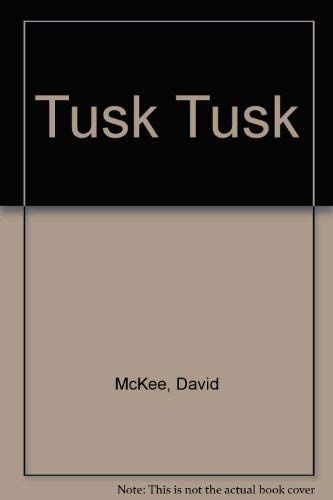 9780916291280: Tusk Tusk