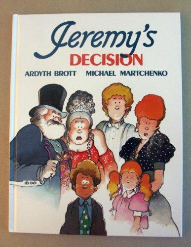 9780916291310: Jeremy's Decision