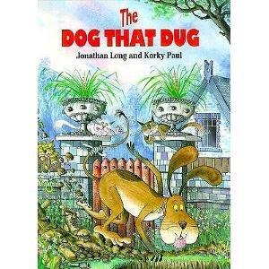 The Dog That Dug: Long, Jonathan