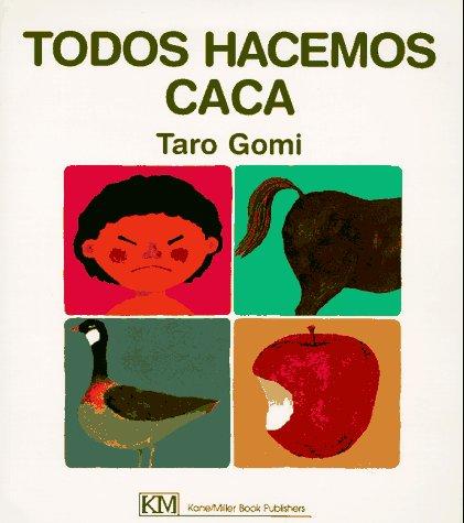 9780916291778: Todos Hacemos Caca (My Body Science)