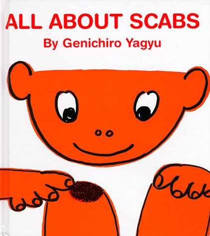 9780916291822: All about Scabs (My Body Science)