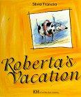 9780916291839: Roberta's Vacation