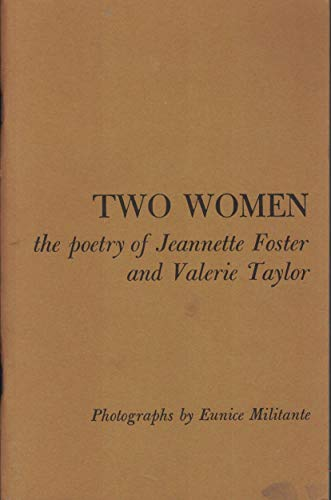 9780916294021: Two women: The poetry of Jeannette Foster and Valerie Taylor