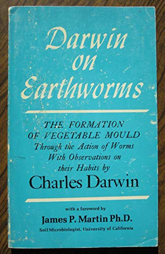 9780916302061: Darwin on Earthworms: The Formation of Vegetable Mould through the Action of Worms with Observations on their Habits by Charles Darwin