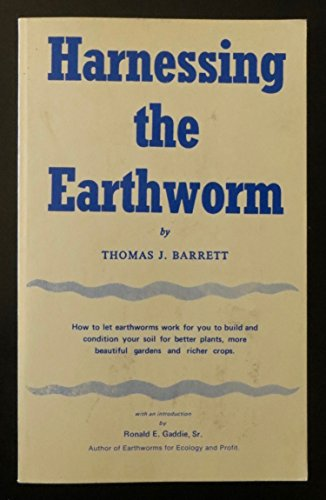 9780916302092: Harnessing the Earthworm