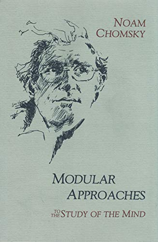 Modular Approaches to the Study of the Mind (0916304566) by Chomsky, Noam