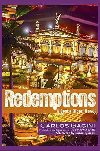 Redemptions: A Costa Rican Novel: Gagini, Carlos