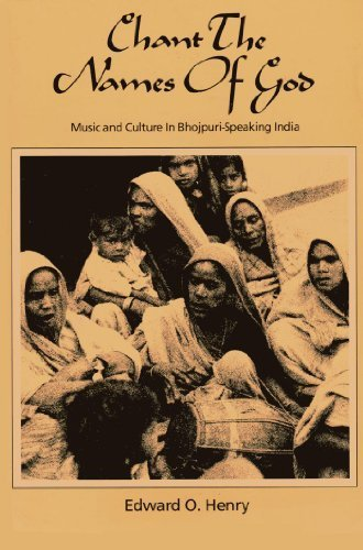 9780916304799: Chant the Names of God: Musical Culture in Bhojpuri-Speaking India