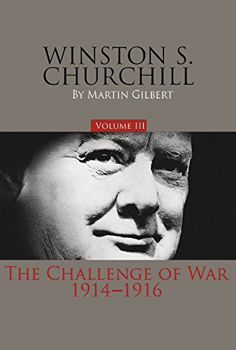 9780916308162: Winston S. Churchill, Volume 3: The Challenge of War, 1914-1916 (Official Biography of Winston S. Churchill)