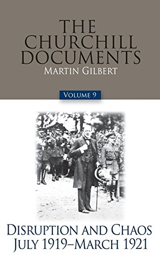 9780916308216: The Churchill Documents, Volume 9: Disruption and Chaos, July 1919-March 1921