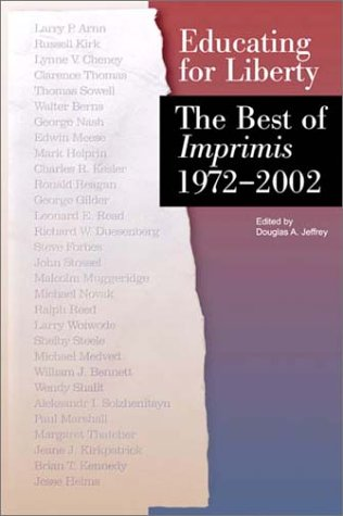 Educating for Liberty: The Best of Imprimis, 1972-2002