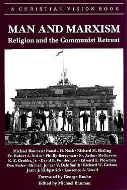 9780916308810: Man and Marxism: Religion and the Communist Retreat (Christian Vision)