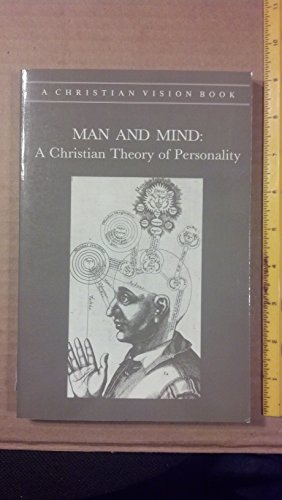 9780916308902: Man and Mind: A Christian Theory of Personality (Christian Vision Book)