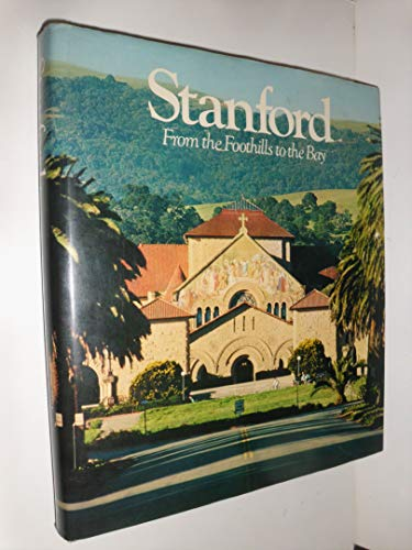 Stanford: From the Foothills to the Bay: Peter C. Allen